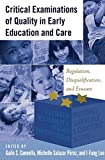img - for Critical Examinations of Quality in Early Education and Care: Regulation, Disqualification, and Erasure (Childhood Studies) book / textbook / text book