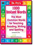 word 1000 - 1000 Instant Words: The Most Common Words for Teaching Reading, Writing and Spelling
