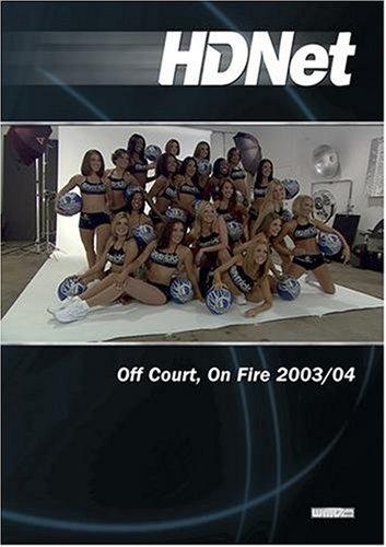 Off Court, On Fire 2003/04 (WMVHD & SD)