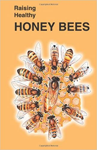 Book Raising Healthy Honey Bees (Raising Healthy Animals Series)