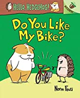 Do You Like My Bike?: An Acorn Book