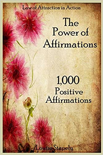 Book The Power of Affirmations - 1, 000 Positive Affirmations: Volume 2 (Law of Attraction in Action)