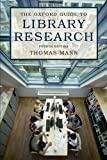 The Oxford Guide to Library Research: How to Find Reliable Information Online and Offline