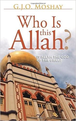 Who Is This Allah?: G J O  Moshay: 9780758907158: Amazon com