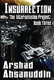 Insurrection (The Interscission Project) (Volume 3)