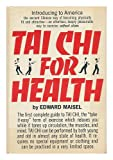 Tai Chi for Health, Edward Maisel, 0030014166