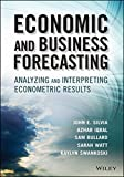 img - for Economic and Business Forecasting: Analyzing and Interpreting Econometric Results (Wiley and SAS Business Series) book / textbook / text book
