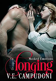 Longing (BDSM Alpha Male Dark Erotic Romance) (Masked Emotions Book 2) by [Campudoni, V.E.]