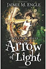 Clifton Chase and the Arrow of Light (Clifton Chase Adventures) Paperback