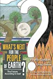 What's Next for the People of Earth?, Phyllis Gordon and Doug Gordon, 1462731619