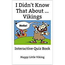 I Didn't Know That About ... Vikings: Interactive Quiz Book