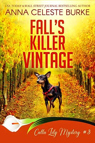 Fall's Killer Vintage Calla Lily Mystery #3 (Calla Lily Mystery Series) by [Burke, Anna Celeste]