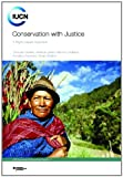 Conservation with Justice, Thomas Greiber and Melinda Janki, 2831711444