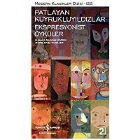 Patlayan Kuyrukluyıldızlar – Ekspresyonist Öyküler: Modern Klasikler Serisi