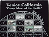 Venice California 'Coney Island of the Pacific'