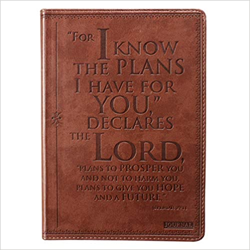 Christian Art Gifts Brown Faux Leather Journal, I Know The Plans Jeremiah 29:11 Bible Verse, Flexcover Inspirational Notebook w/Ribbon Marker and Lined Pages, 6 x 8.5 Inches