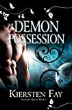 Demon Possession, Kiersten Fay, 098357331X