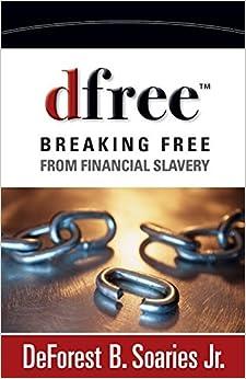 dfree Breaking Free from financial slavery