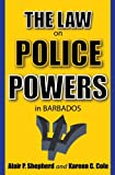 The Law on Police Powers in Barbados