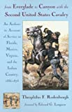 From Everglade to Canyon with the Second United States Cavalry, Theophilus F. Rodenbough, 0806132280