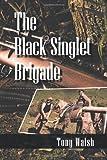 The Black Singlet Brigade, Tony Walsh, 1479786543