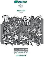 BABADADA black-and-white, Odia (in odia script) - Eesti keel, visual dictionary (in odia script) - piltsõnastik: Odia (in odia script) - Estonian, visual dictionary