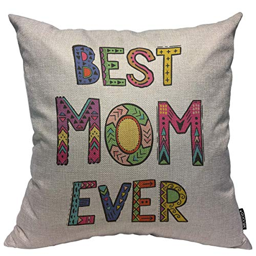 Best Mom Ever Pillow - Mugod Throw Pillow Cover Mother's Day