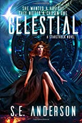 Celestial: Book 4 of the Starstruck Saga Paperback