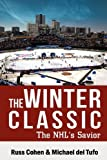 The Winter Classic, Russ Cohen and Michael del Tufo, 1935723766