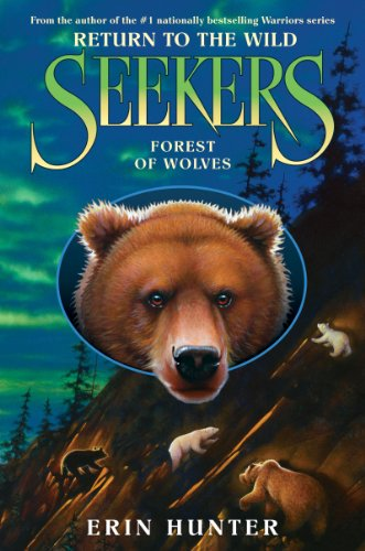 Forest of Wolves (Seekers: Return to the Wild, Book 4)