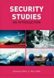 Security Studies : An Introduction, Williams, Paul D., 0415425611