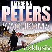 Wachkoma (Hannah Jakobs 2) | Katharina Peters