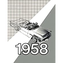 FULLY ILLUSTRATED 1958 CHEVROLET PASSENGER CAR FACTORY ASSEMBLY INSTRUCTION MANUAL Covers Del Ray, Biscayne, Bel Air, Impala, El Camino, convertibles, Station Wagons, and Sedan Delivery - CHEVY 58