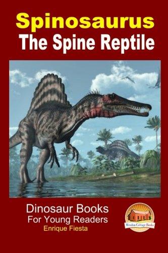 Spinosaurus - The Spine Reptile ebook
