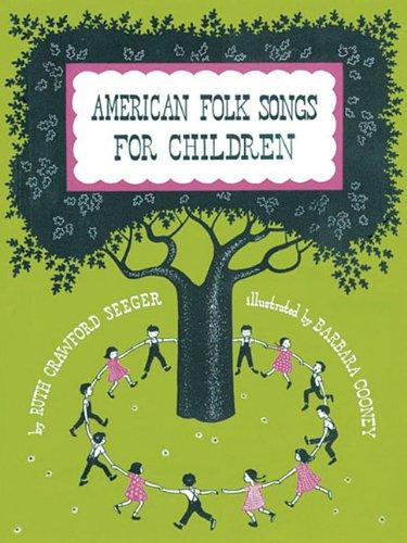 American Folk Songs for Children (Folk Song Americas)