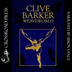 Weaveworld | Clive Barker