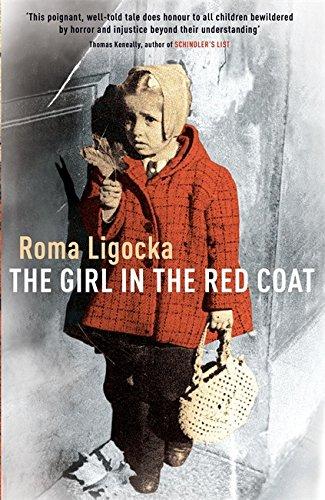 Girl In The Red Coat: Amazon.co.uk: Roma Ligocka: 9780340819074: Books