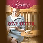Love Letter Collection: Six Romance Novellas | Karey White,Krista Lynne Jensen,Diane Darcy,Sarah M. Eden,Annette Lyon,Heather B. Moore