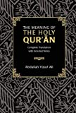 The Meaning of the Holy Qur'an: Complete
