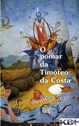O pomar da Timóteo da Costa (Portuguese Edition)