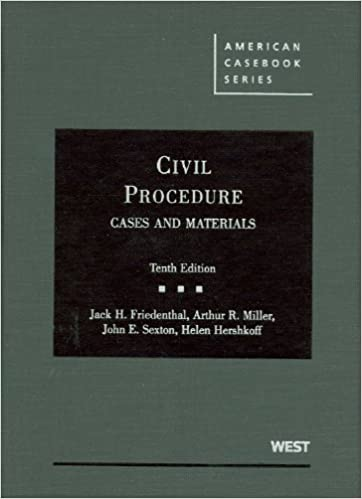 Civil Procedure, Cases and Materials, 10th (American