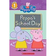 Peppa Pig: Peppa's School Day Ebk