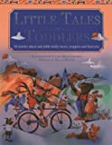 img - for Little Tales For Toddlers: 35 stories about adorable teddy bears, puppies and bunnies book / textbook / text book