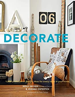 Amazon Com Decorate Design Ideas For Every Room In Your