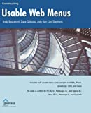 img - for Constructing Usable Web Menus by Beaumont, Andy, Gibbons, Dave, Kerr, Jody, Stephens, Jon (2004) Paperback book / textbook / text book