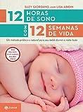 12 Horas De Sono Com 12 Semanas De Vida - Coleção Vida em Família