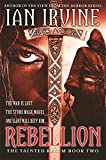 Rebellion: Tainted Realm: Book 2