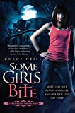 Some Girls Bite (Chicagoland Vampires)