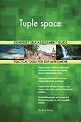 The Toolkit contains the following practical and powerful enablers with new and updated Tuple space specific requirements:Step 1 get your bearings resources: The quick edition of the Tuple space Self Assessment book in PDF containing 49 requi...