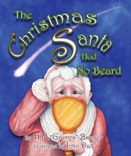 Read Online The Christmas Santa Had No Beard PDF